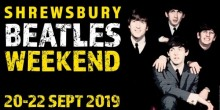 Beatles Weekend in Shrewsbury September 20-22