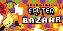 Easter Bazaar in Shrewsbury at the Hive venue
